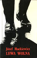 Mackiewicz Lewa wolna Londyn Kontra 1987 0-907652-02-6 0907652026